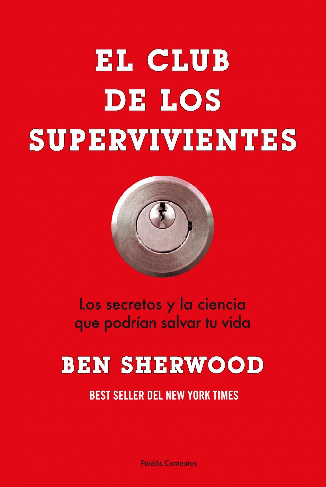 El club de los supervivientes (Contextos): Amazon.es: Sherwood, Ben: Libros