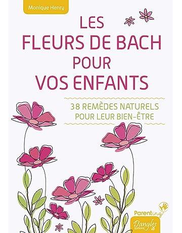 Les Fleurs De Bach Pour Vos Enfants