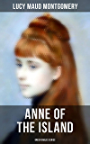 ANNE OF THE ISLAND (Green Gables Series)