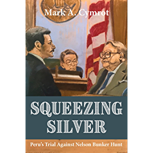 Squeezing Silver: Peru's Trial Against Nelson Bunker Hunt