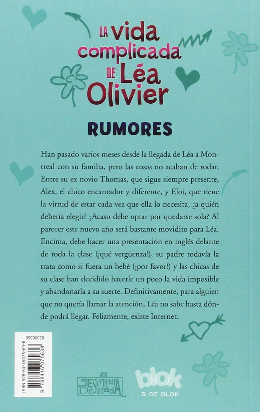 Amazon.com: Rumores (La vida complicada de Lea Olivier / The Complicated Life of Lea Olivier) (Spanish Edition) (9788416075638): Catherine Girard-Audet, ...