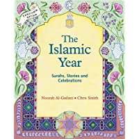 Islamic Year: Surahs, Stories and Celebrations (Festivals and The Seasons)