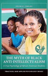 Amazon handbook of african american psychology 9781412956888 the myth of black anti intellectualism a true psychology of african american students fandeluxe Gallery
