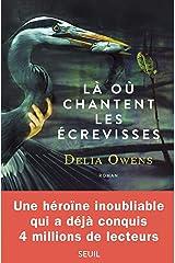 Là où chantent les écrevisses (French Edition) Kindle Edition