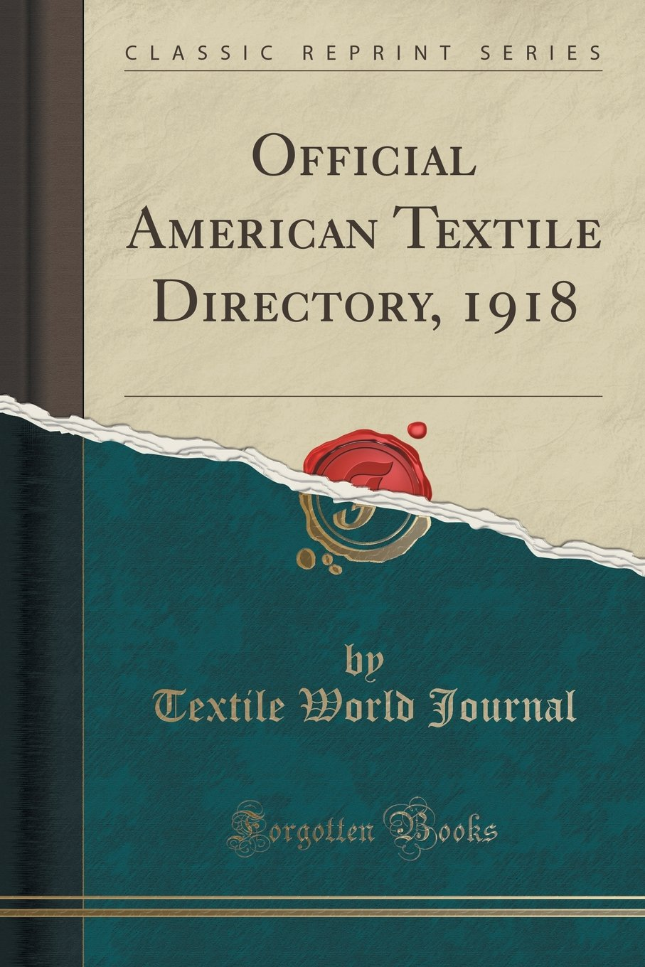 Official American Textile Directory 1918 Classic Reprint Textile