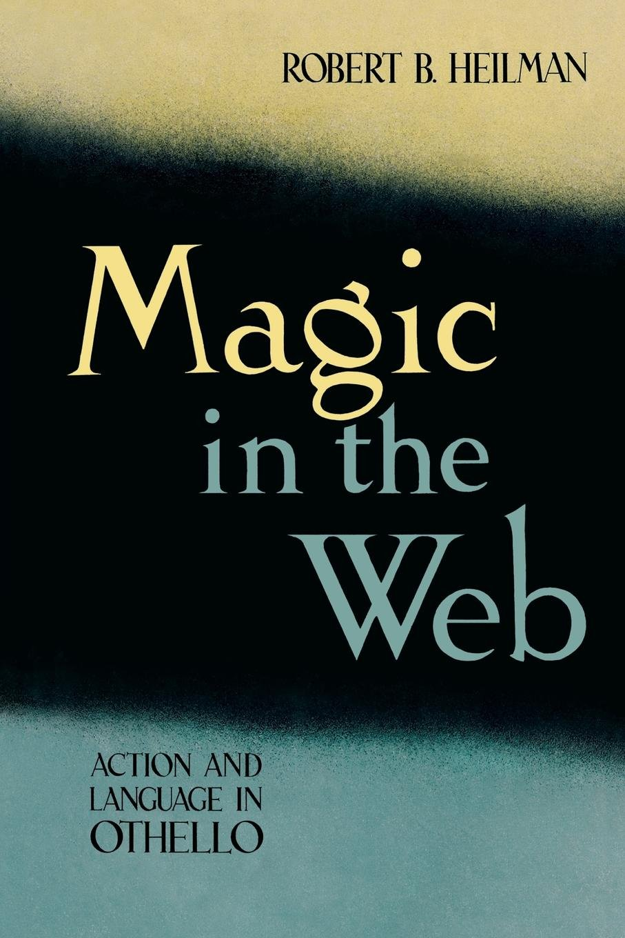 Magic in the Web: Action and Language in Othello