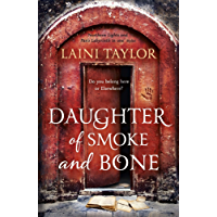 Daughter of Smoke and Bone: Enter another world in this magical SUNDAY TIMES bestseller (Daughter of Smoke and Bone…