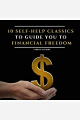10 Self-Help Classics to Guide You to Financial Freedom Audible Audiobook