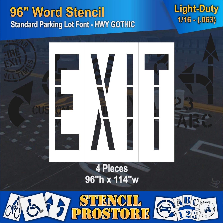 Pavement Marking Stencils - 96 inch EXIT Stencil - 96'' x 114'' x 1/16'' (63 mil) - Light-Duty