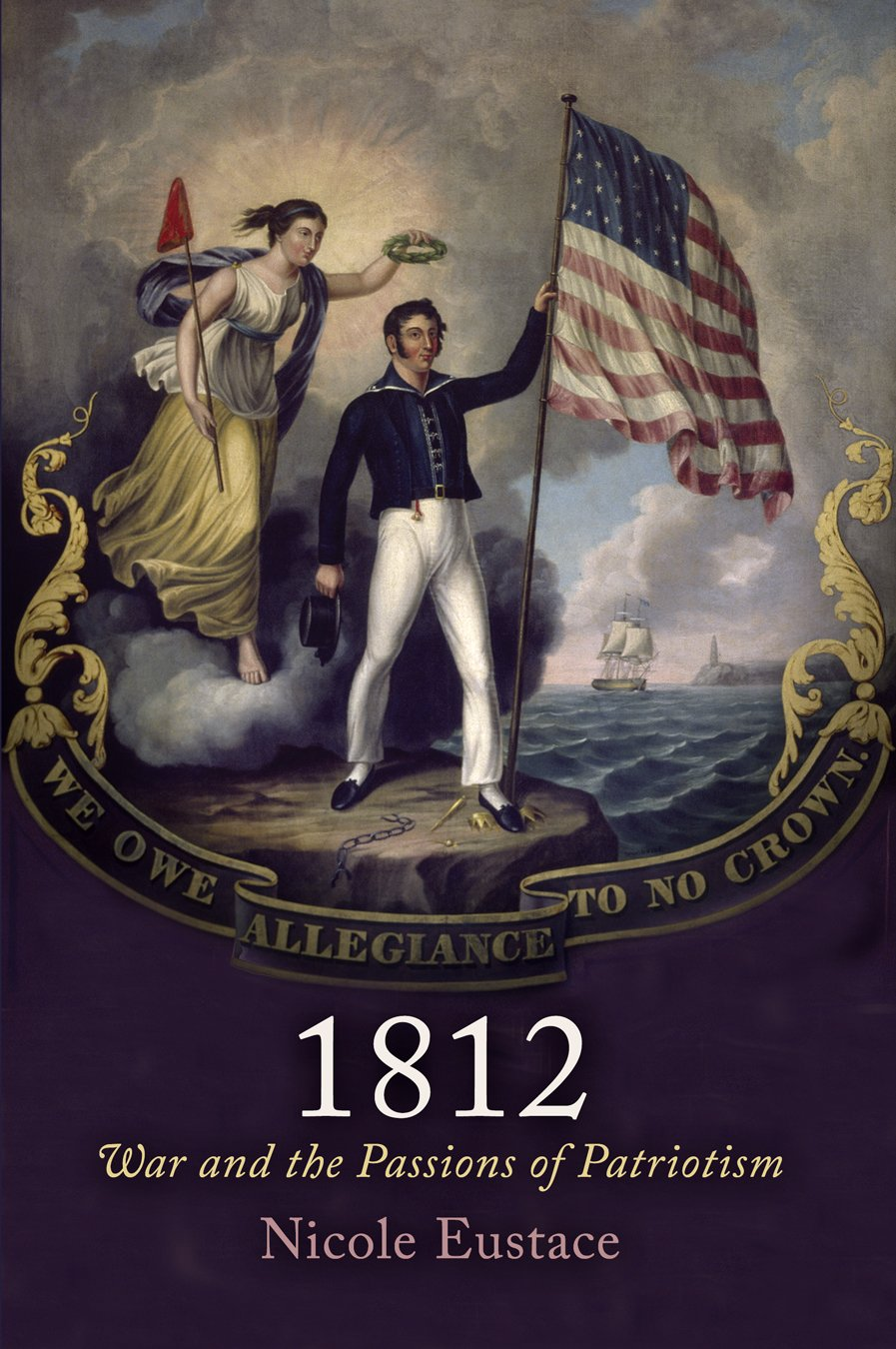 Download 1812: War and the Passions of Patriotism (Early American Studies) PDF