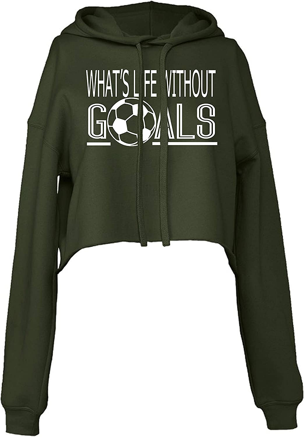 Whats Life Without Goals Cropped Hoodie for Athletic Teen Girl
