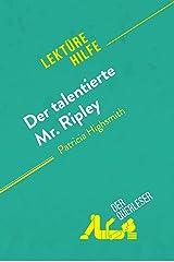 Der talentierte Mr. Ripley von Patricia Highsmith (Lektürehilfe): Detaillierte Zusammenfassung, Personenanalyse und Interpretation (German Edition) Kindle Edition