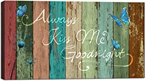 Visual Art Decor Bedroom Picture Always Kiss Me Goodnight Saying Canvas Prints Rustic Wood Textured Background Retro Style for Modern Home Wall Decoration Ready to Hang