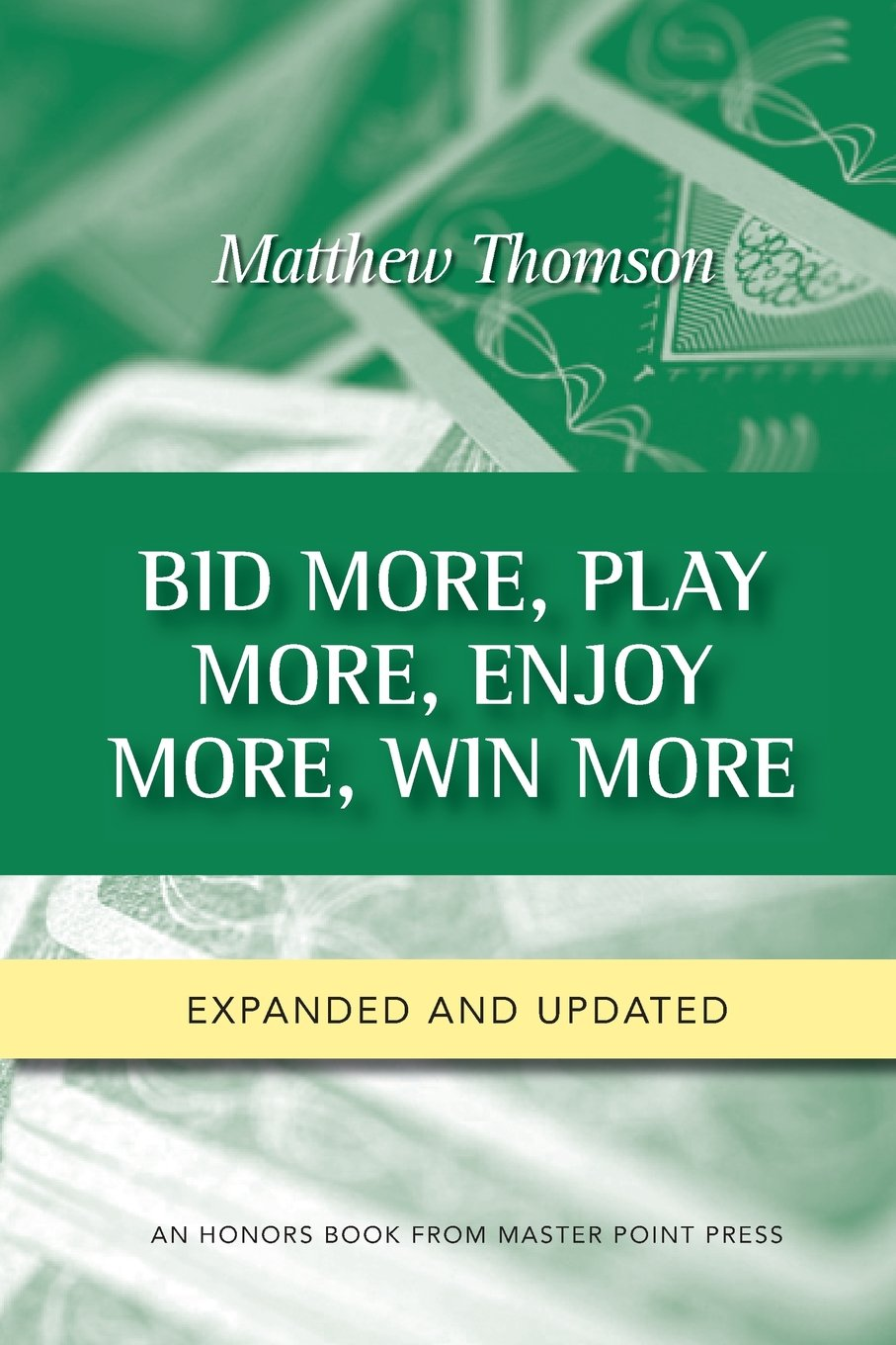 Read Online Bid More, Play More, Enjoy More, Win More: Second Edition ebook