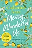 Messy, Wonderful Us: the most uplifting feelgood escapist novel you'll read this year