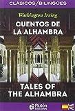 CUENTOS DE LA ALHAMBRA / TALES OF ALHAMBRA (COLECCION CLASICOS BILINGIES)