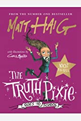 The Truth Pixie Goes to School Kindle Edition