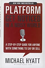 Platform: Get Noticed in a Noisy World Hardcover