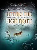 Hitting The High Note (A Four Horsemen Novel Book 3)