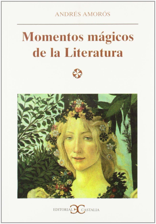 Momentos Magicos de La Literatura (Literatura y Sociedad) (Spanish Edition) pdf epub