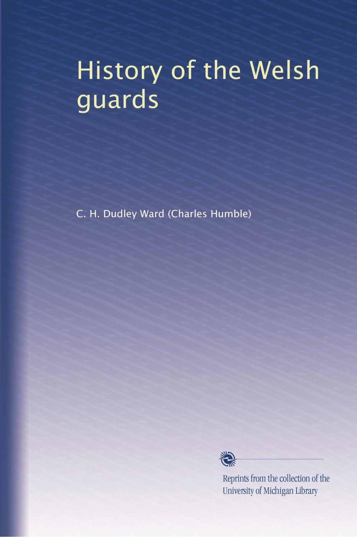 History of the Welsh guards ebook
