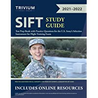 SIFT Study Guide: Test Prep Book with Practice Questions for the U.S. Army's Selection Instrument for Flight Training…