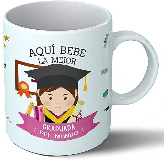 Planetacase Taza Desayuno Aquí Bebe la Mejor graduada del Mundo ...