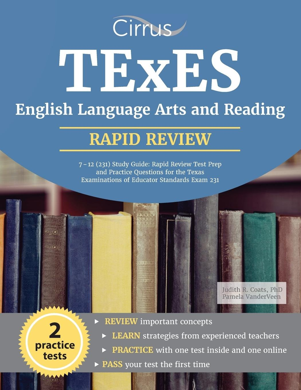 Download TExES English Language Arts and Reading 7-12 (231) Study Guide: Rapid Review Test Prep and Practice Questions for the Texas Examinations of Educator Standards Exam 231 PDF