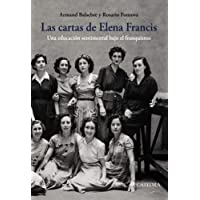Las cartas de Elena Francis: Una educación sentimental bajo el franquismo (Historia. Serie Mayor)