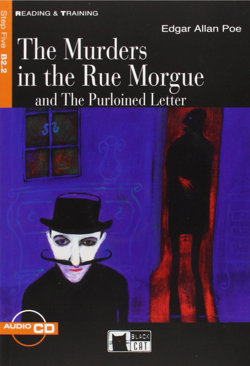 Read Online The Murders in the Rue Morgue: And the Purloined Letter (Reading & Training With Cds Step 5) PDF