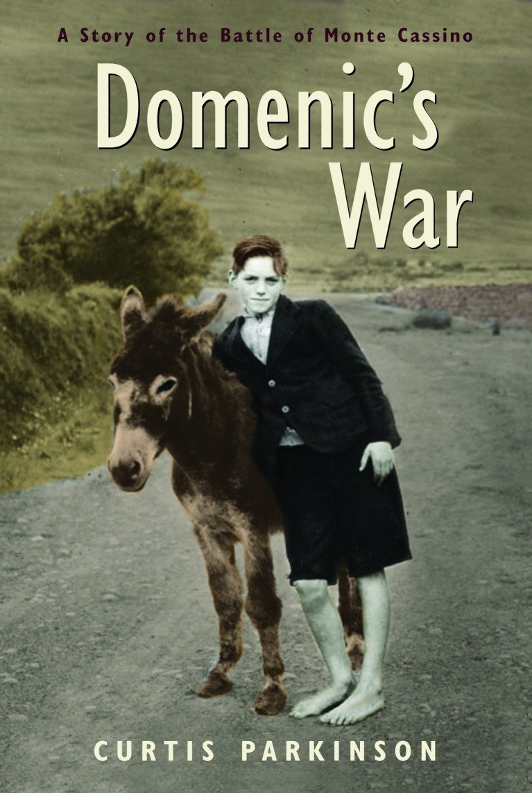 Read Online Domenic's War: A Story of the Battle of Monte Cassino pdf epub