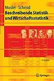 Beschreibende Statistik und Wirtschaftsstatistik (Springer-Lehrbuch) (German Edition)