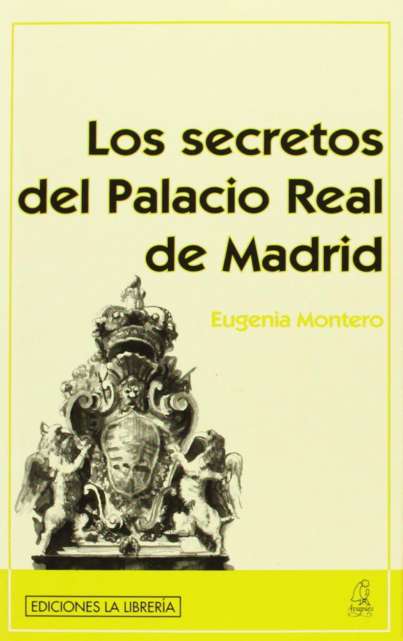 Los secretos del Palacio Real de Madrid: Amazon.es: Montero ...