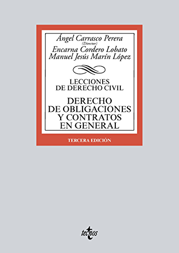 Derecho de obligaciones y contratos en general (Derecho   Biblioteca Universitaria De Editorial Tecnos) (Spanish Edition)