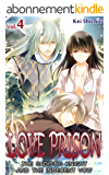 LOVE PRISON Vol.4 (TL Manga): The Sadistic Knight and the Indecent Vow (English Edition)