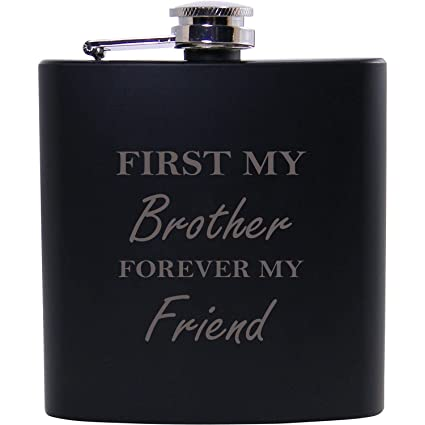 Amazon.com | First My Brother Forever My Friend 6oz Black Flask ...