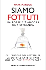 Siamo fottuti (Italian Edition) Kindle Edition