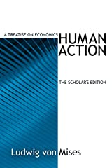 Human Action: Scholar's Edition (LvMI) Kindle Edition