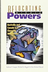 Relocating Middle Powers: Australia and Canada in a Changing World Order (Canada and International Relations, 6) Paperback