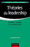 Théories du leadership : Modèles classiques et contemporains (Management - Ressources humaines)