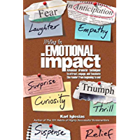 Writing for emotional impact : advanced dramatic techniques to attract, engage, and fascinate the reader from beginning… book cover