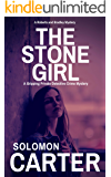 The Stone Girl: A Gripping Private Detective Crime Mystery (Harder They Fall Private Investigator Crime Thriller Series Book 2) (English Edition)