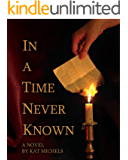 In a Time Never Known (English Edition)