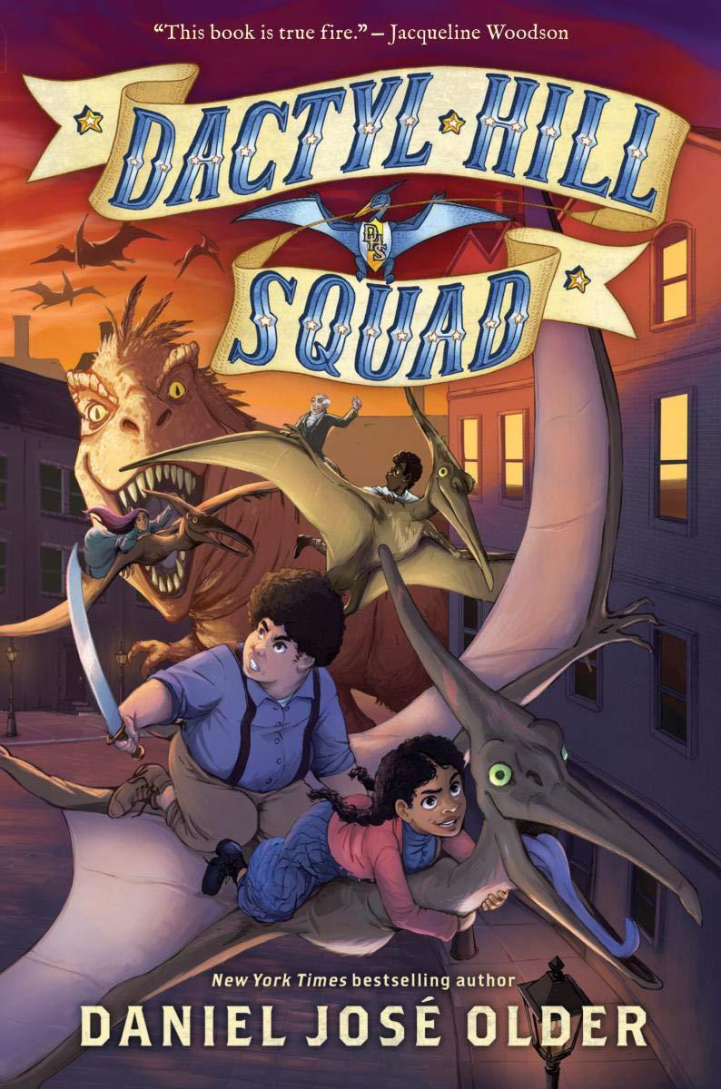 Dactyl Hill Squad (Dactyl Hill Squad #1) (1): Older, Daniel José:  9781338268812: Amazon.com: Books