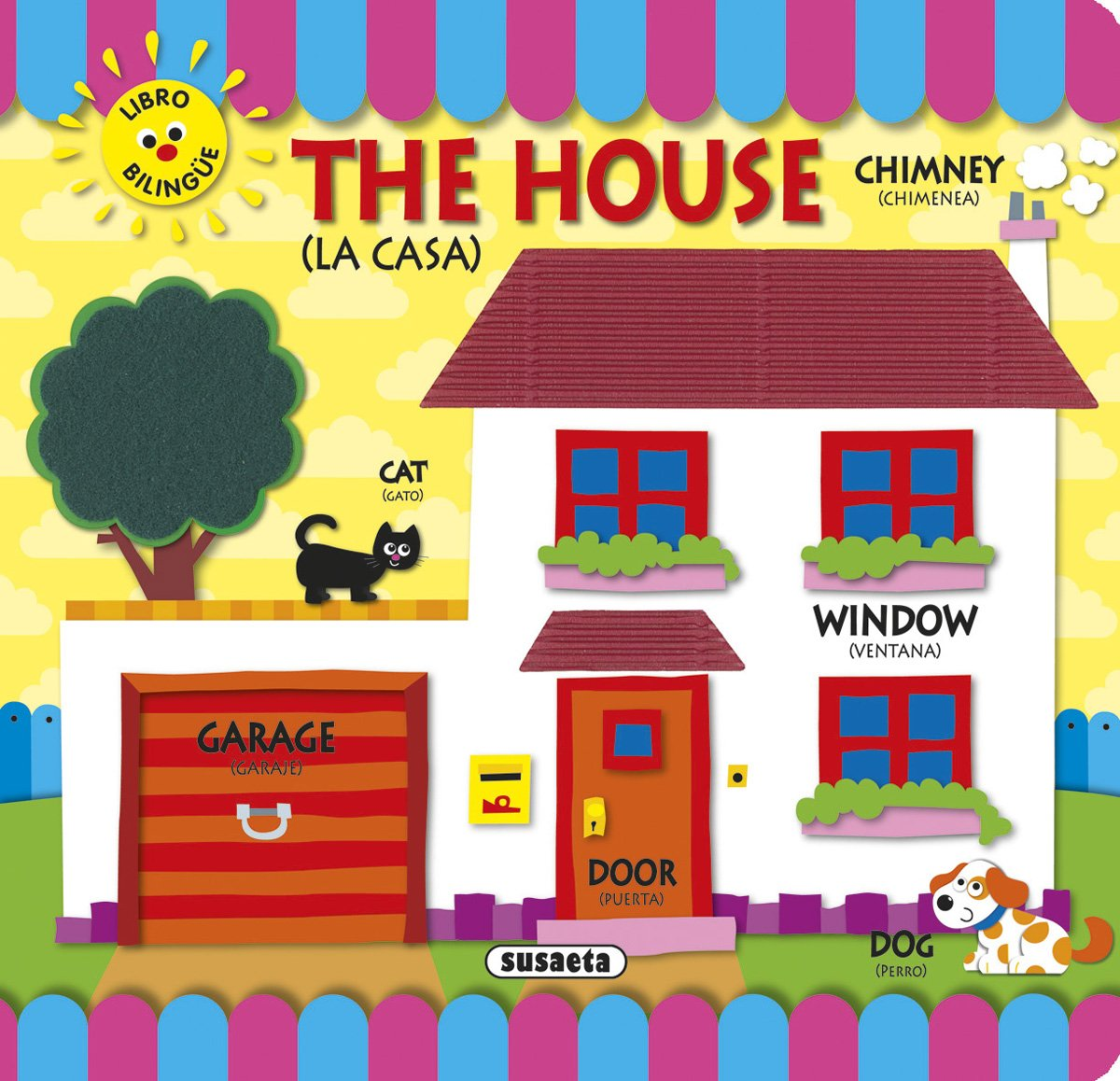 The house (la casa) (Spanish) Board book – 2013