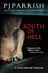 South of Hell: A Louis Kincaid Thriller Paperback