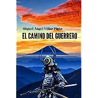 El camino del guerrero (Novelas) (Spanish Edition)