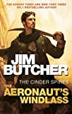 The Aeronaut's Windlass: The Cinder Spires, Book One