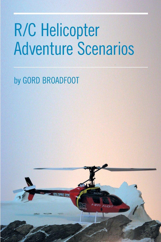 R/C Helicopter Adventure Scenarios ebook