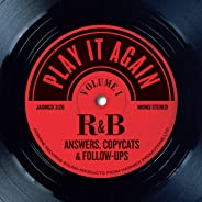 Play It Again: R&B Answers, Copycats & Follow-Ups - OriginalRecordings Remastered / Various